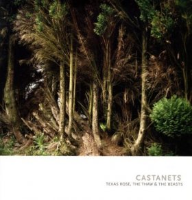 Castanets - Texas Rose, The Thaw And The Beasts [Vinyl, LP]