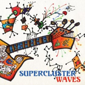 Supercluster - Waves [CD]