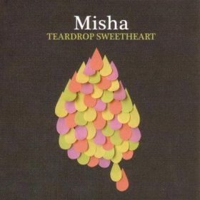 Misha - Teardrop Sweetheart [CD]