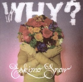 Why? - Eskimo Snow [Vinyl, LP]