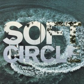 Soft Circle - Shore Obsessed [CD]