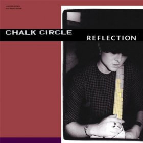 Chalk Circle - Reflection [Vinyl, LP]