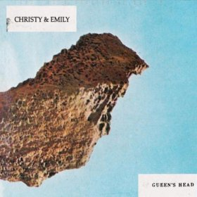 Christy & Emily - Gueen's Head [CD]