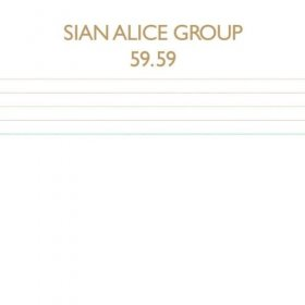 Sian Alice Group - 59.59 [Vinyl, 2LP]