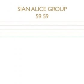 Sian Alice Group - 59.59 [CD]