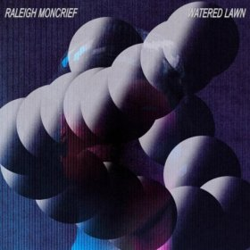 Raleigh Moncrief - Watered Lawn [CD]
