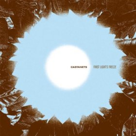 Castanets - First Light's Freeze [CD]