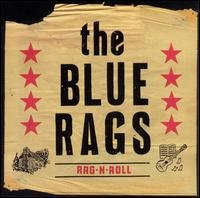Blue Rags - Rag-N-Roll [Vinyl, LP]
