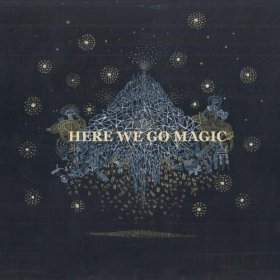 Here We Go Magic - Here We Go Magic [CD]