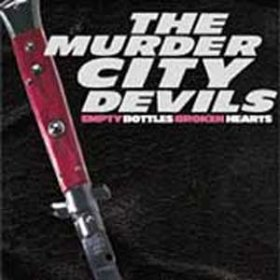 Murder City Devils - Empty Bottles, Broken Hearts [CD]