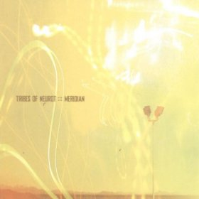 Tribes Of Neurot - Meridian [CD]