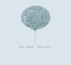 Eric Chenaux - Dull Lights [CD]