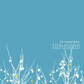 Shins - Oh, Inverted World [CD]