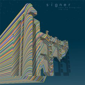 Signer - Next We Bring You The Fire [Vinyl, LP]