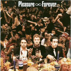 Pleasure Forever - Pleasure Forever [CD]