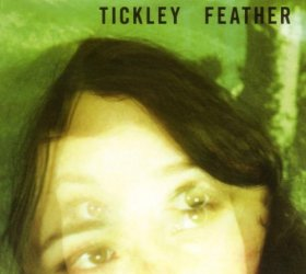 Tickley Feather - Tickley Feather [Vinyl, CD]