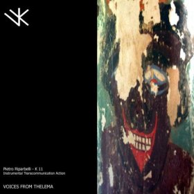 K11 - Voices From Thelema [CD]