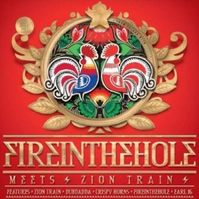 "Fire In The Hole - Meets Zion Train [Vinyl, 10""]"