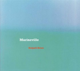 Marineville - Redpath House [CD]