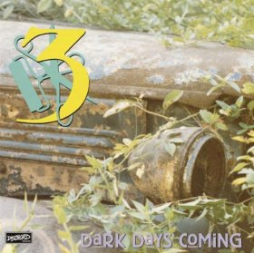 3 - Dark Days Coming [CD]