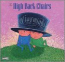 High Back Chairs - Of Two Minds [CD]