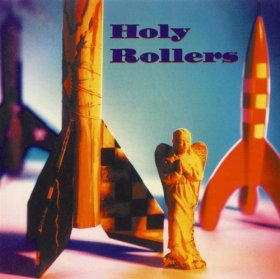 Holy Rollers - Holy Rollers [Vinyl, LP]