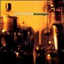 Branch Manager - Branch Manager [CD]
