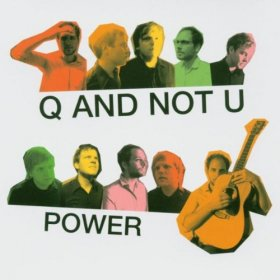 Q And Not U - Power [CD]