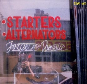 The Ex - Starters Alternators [CD]