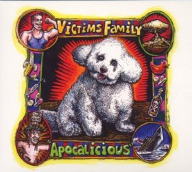 Victims Family - Apocalicious [CD]