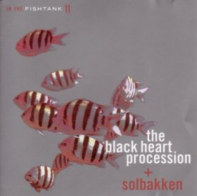 Black Heart Procession + Solbakken - In The Fishtank (silver) [Vinyl, LP]
