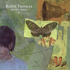 Rosie Thomas - Pretty Dress [CDSINGLE]