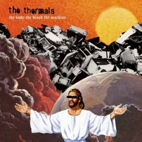 Thermals - The Body The Blood The Machine [CD]