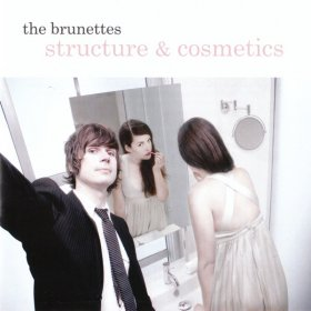 Brunettes - Structure And Cosmetics [Vinyl, CD]
