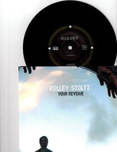 "Kelley Stoltz - Your Reverie [Vinyl, 7""]"