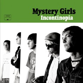 Mystery Girls - Incontinopia [Vinyl, LP]