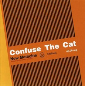 Confuse The Cat - New Medicine [CD]