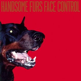 Handsome Furs - Face Control [CD]