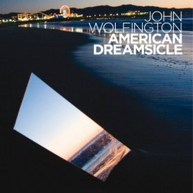 John Wolfington - American Dreamsicle [CD]