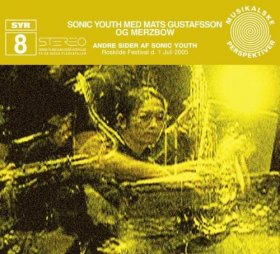 Sonic Youth / Gustafson / Merzbow - Andre Sider Af Sonic Youth [CD]