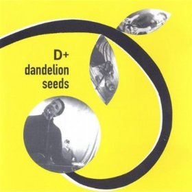 D Plus - Dandelion Seeds [CD]