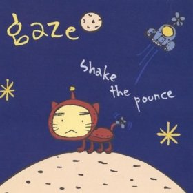 Gaze - Shake The Pounce [CD]