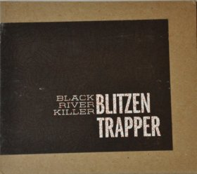 Blitzen Trapper - Black River Killer [MCD]
