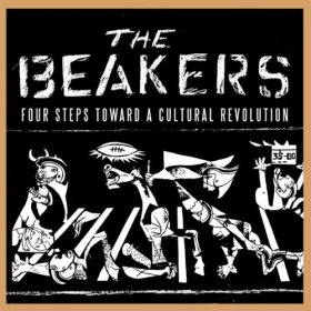 Beakers - Four Steps Toward A Cultural Revolution [CD]