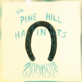 Pine Hill Haints - To Win Or To Lose [Vinyl, LP]