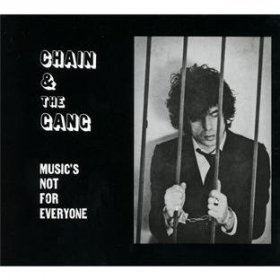 Chain & The Gang - Music's Not For Everyone [Vinyl, CD]