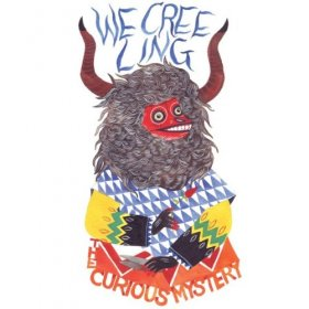 Curious Mystery - We Creeling [Vinyl, CD]