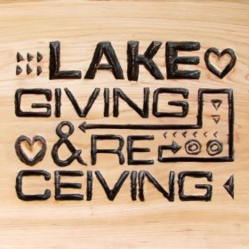 Lake - Giving And Receiving [Vinyl, LP]
