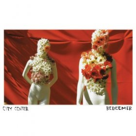 City Center - Redeemer [Vinyl, LP]
