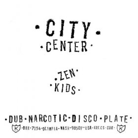 "City Center - Zen Kids [Vinyl, 7""]"